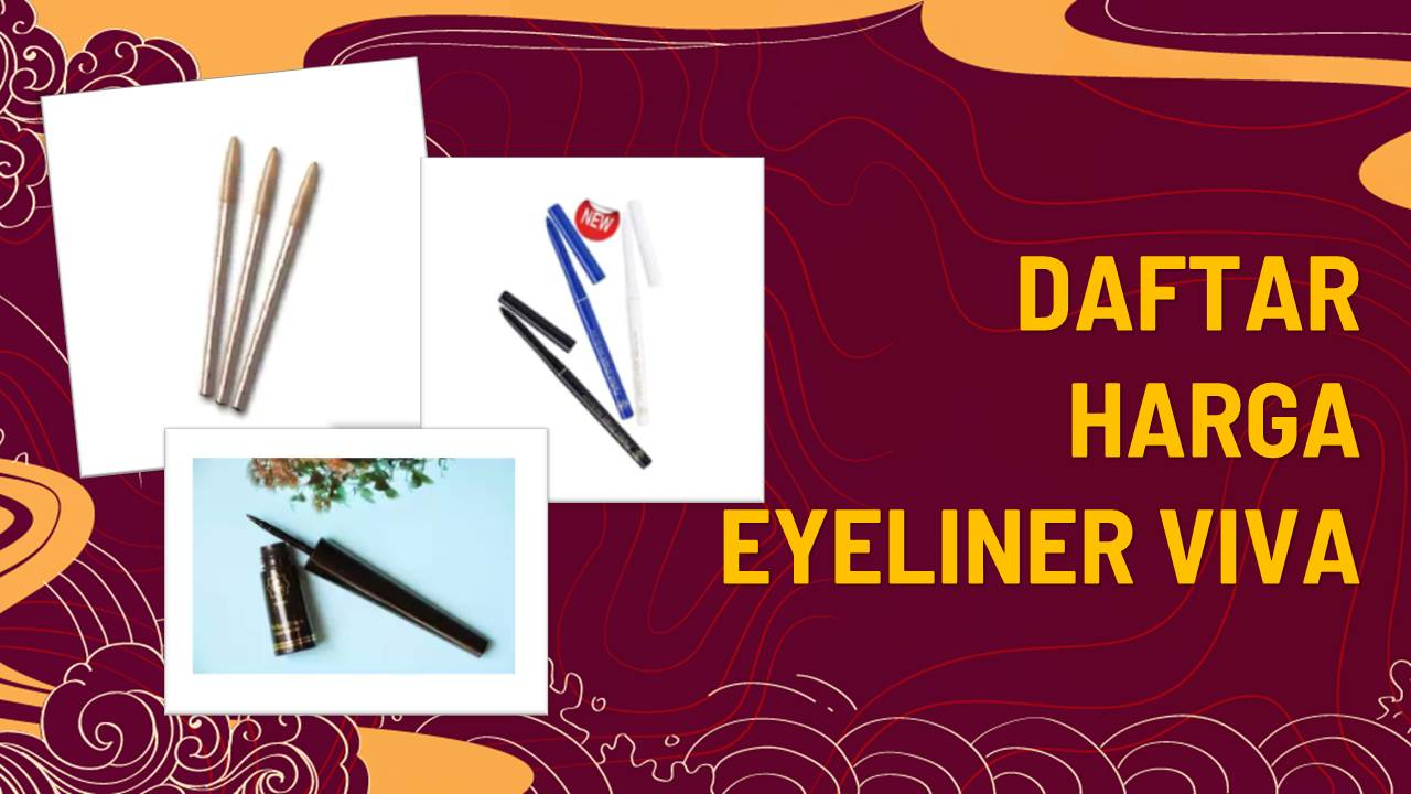 Daftar harga eyeliner viva