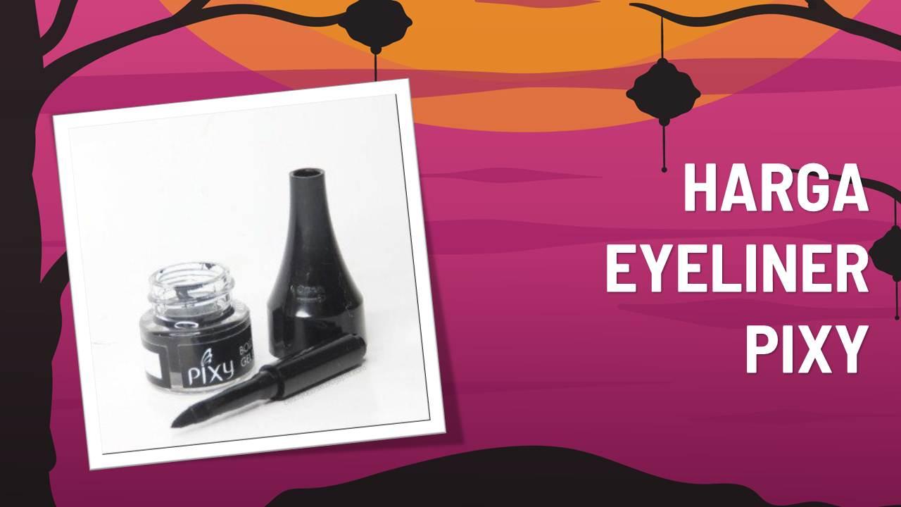 Katalog Harga Eyeliner Pixy