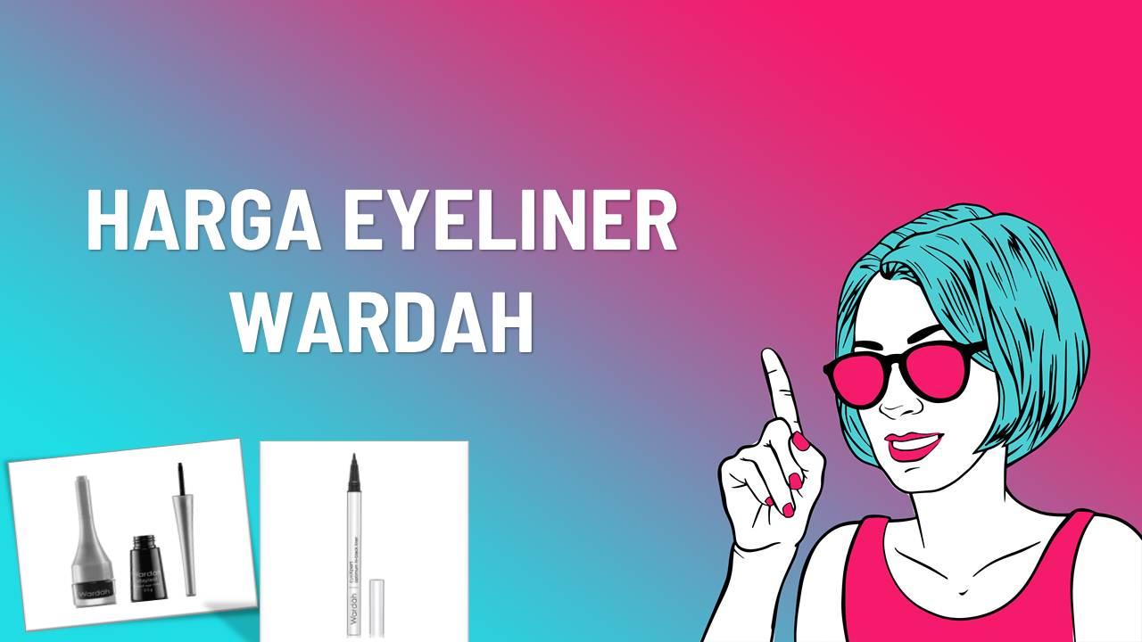 Katalog Harga Eyeliner Wardah