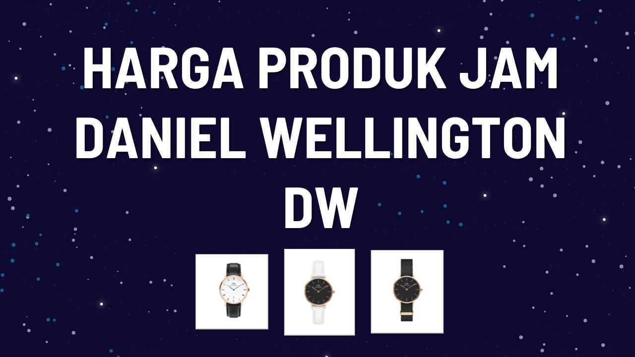 Daftar Harga Jam DW