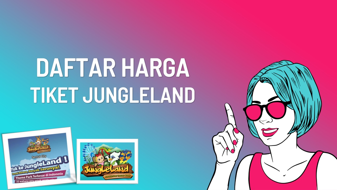 daftar-tiket-masuk-jungleland