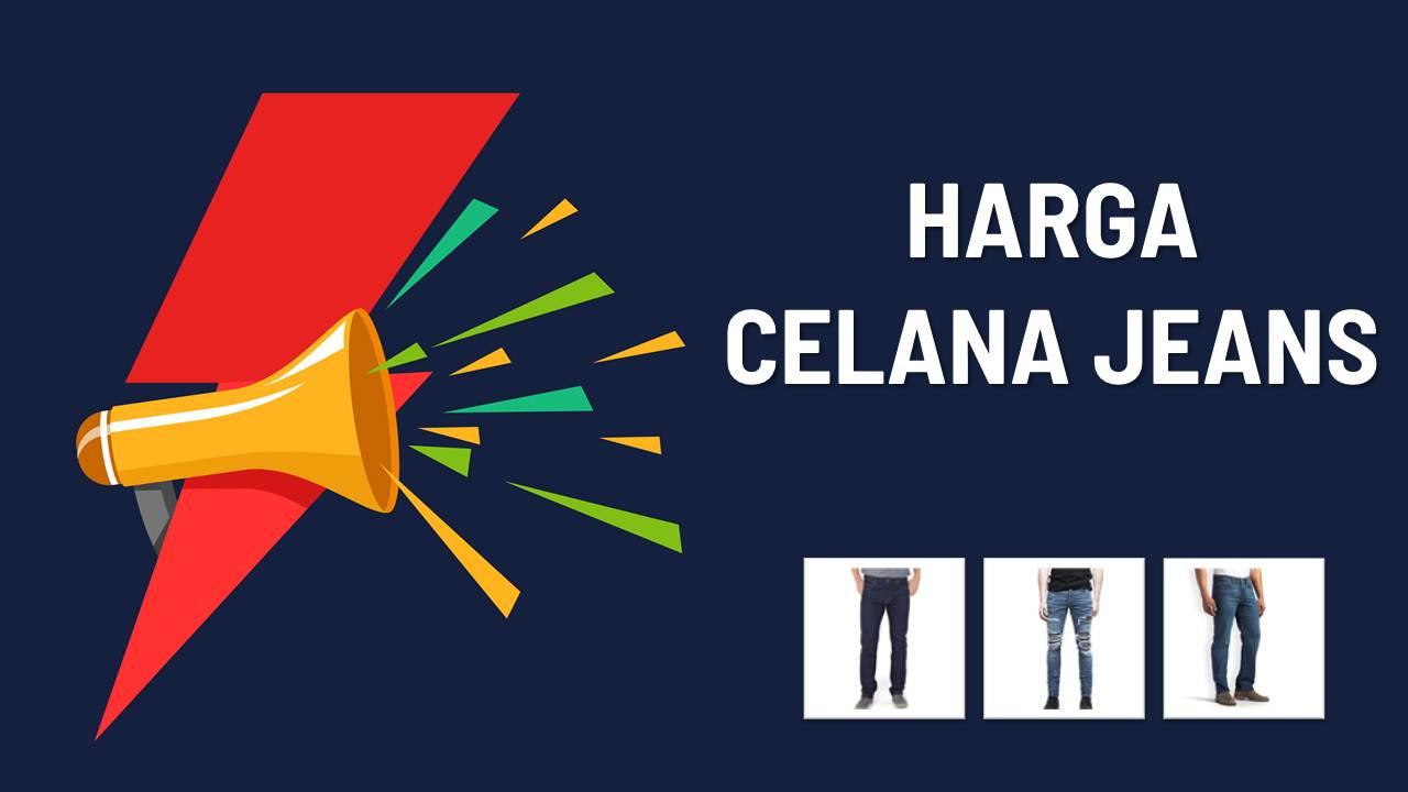 List Harga Celana Jeans