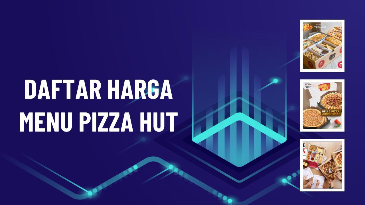 harga-menu-pizza-hut