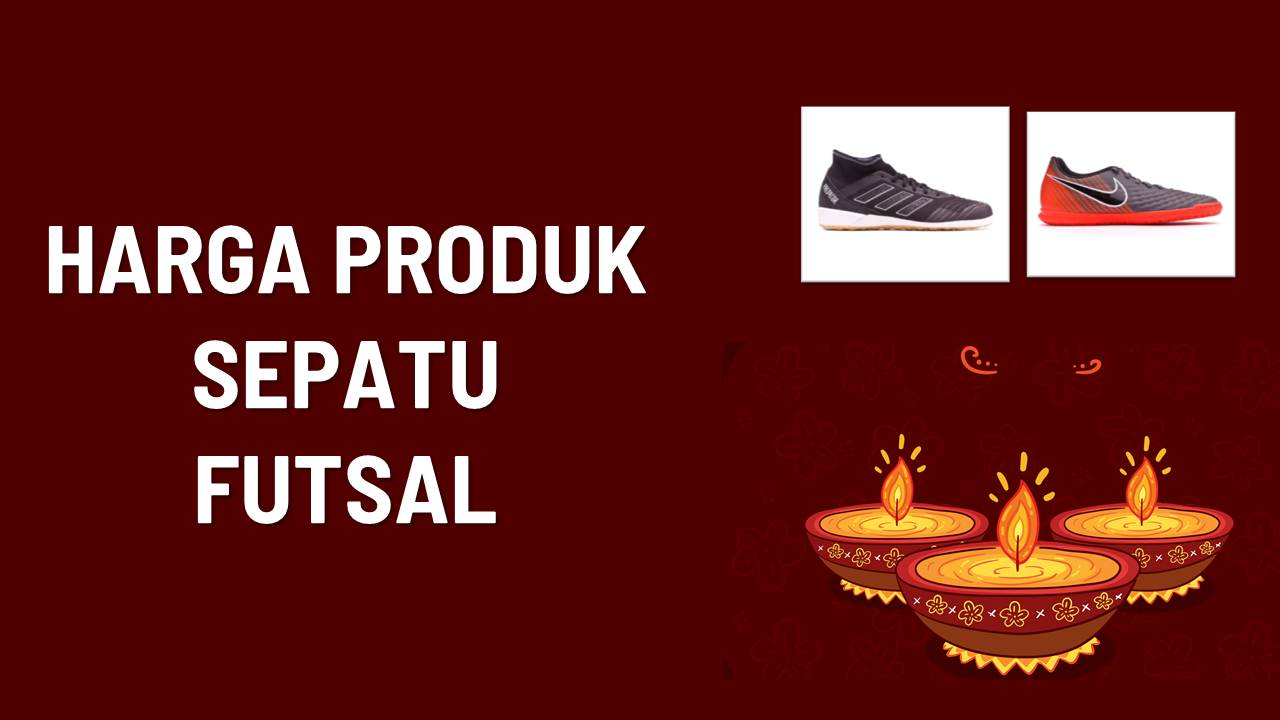 Daftar Harga Sepatu Futsal Terbaru