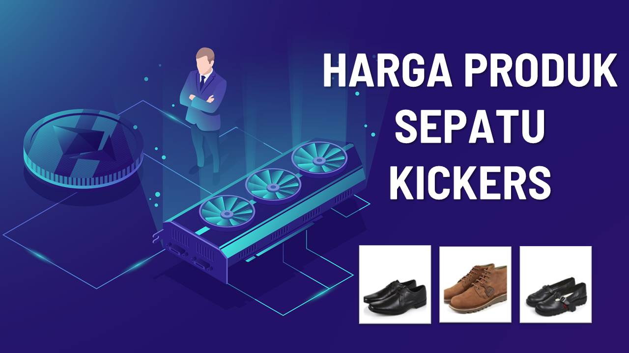 Daftar Harga Sepatu Kickers Original