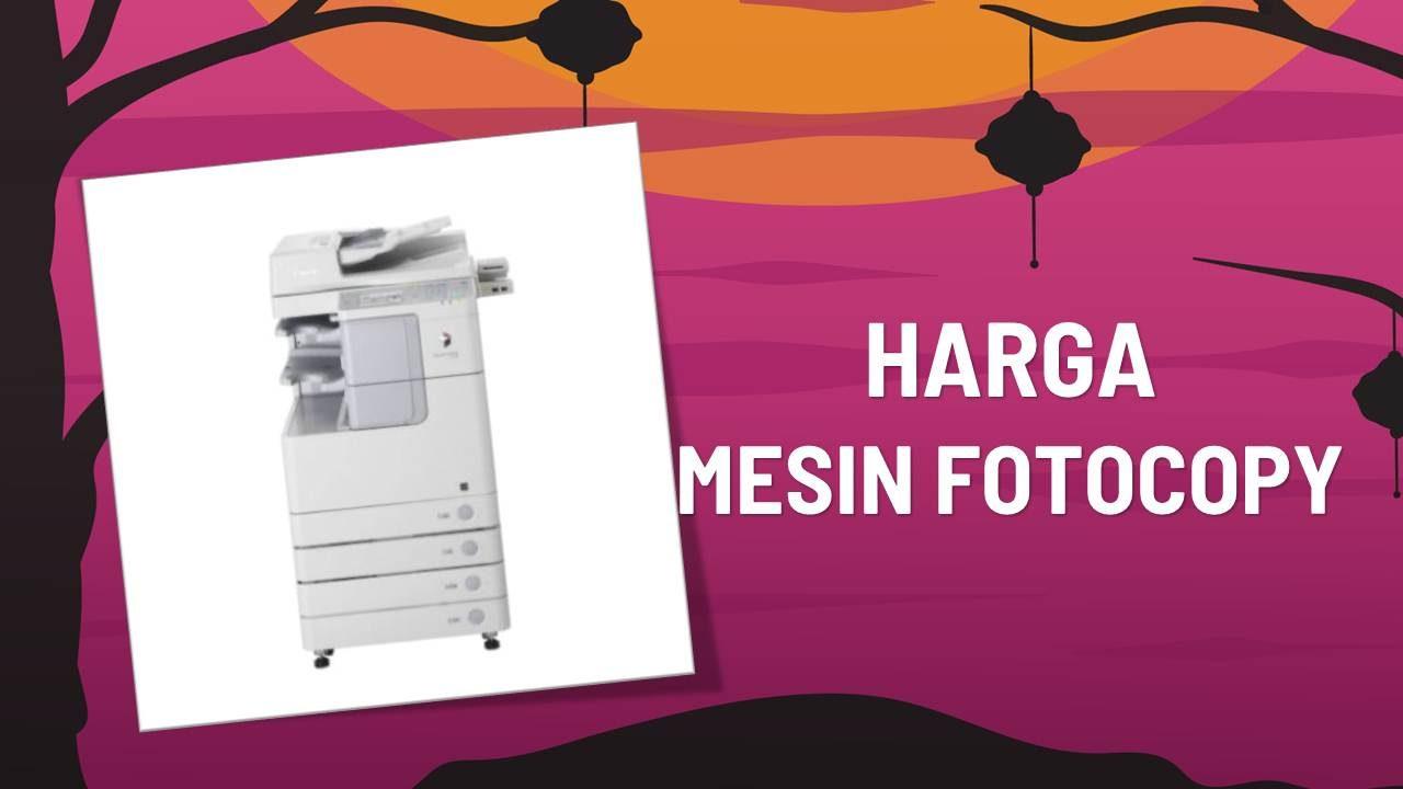 Katalog Harga Mesin Fotocopy Terbaru