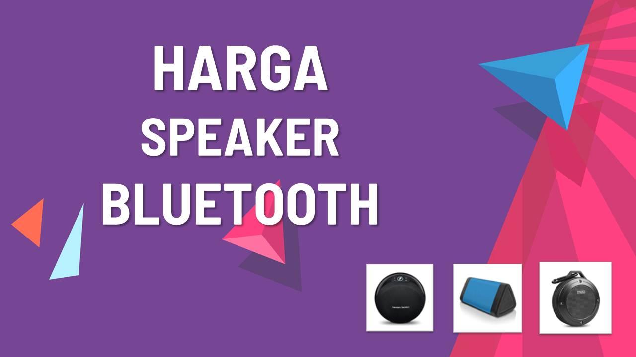 Katalog Harga Speaker Bluetooth Terbaru Termurah