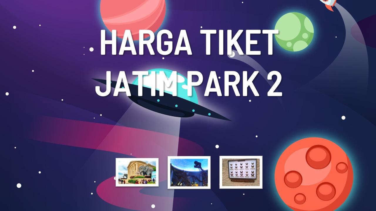 harga-tiket-jatim-park-2