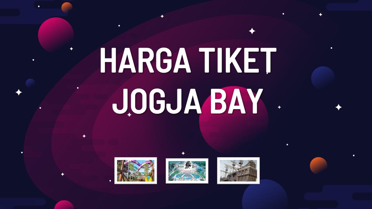 harga-tiket-jogja-bay