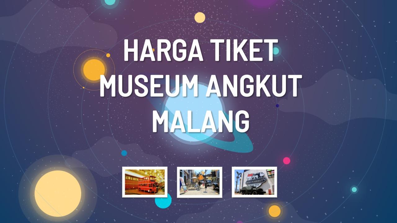 harga-tiket-museum-angkut