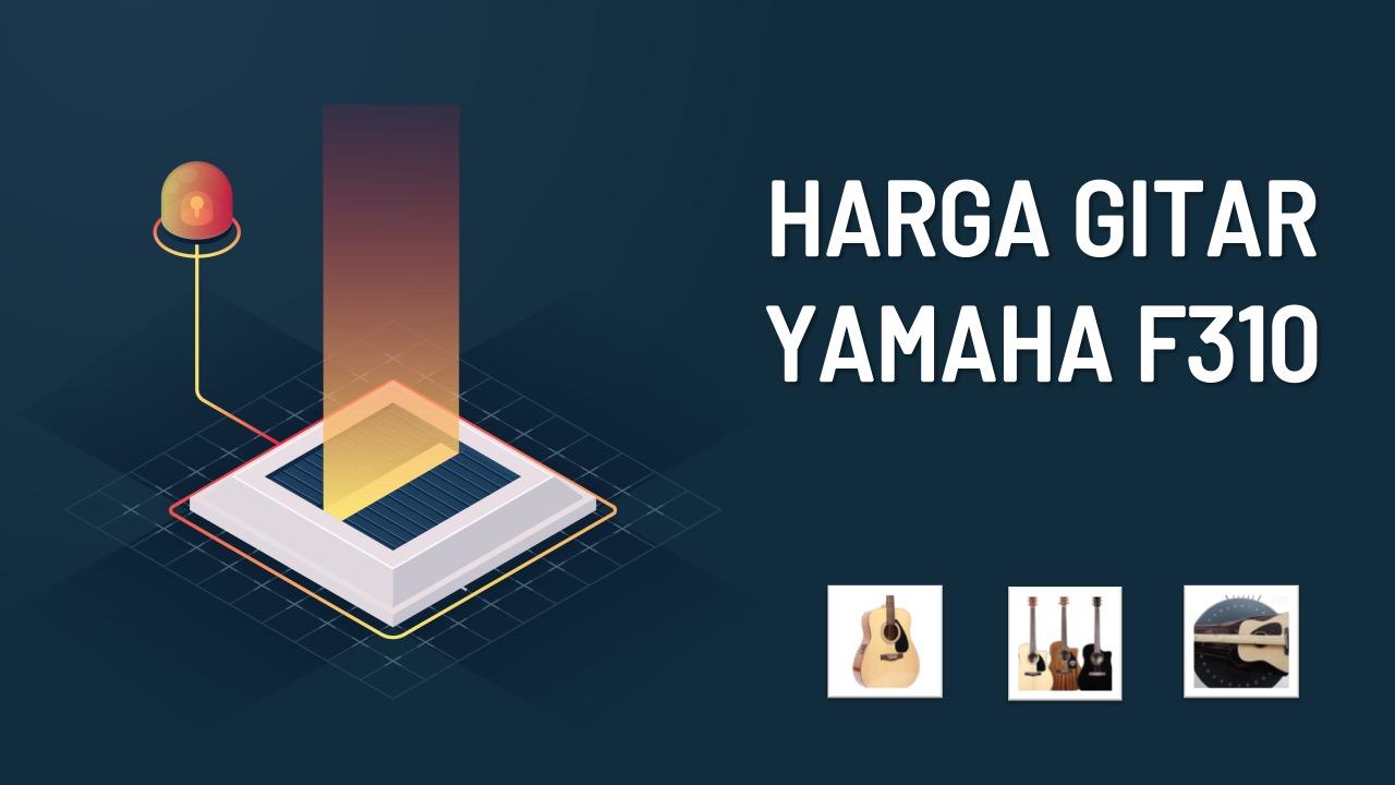 harga-gitar-yamaha-f310