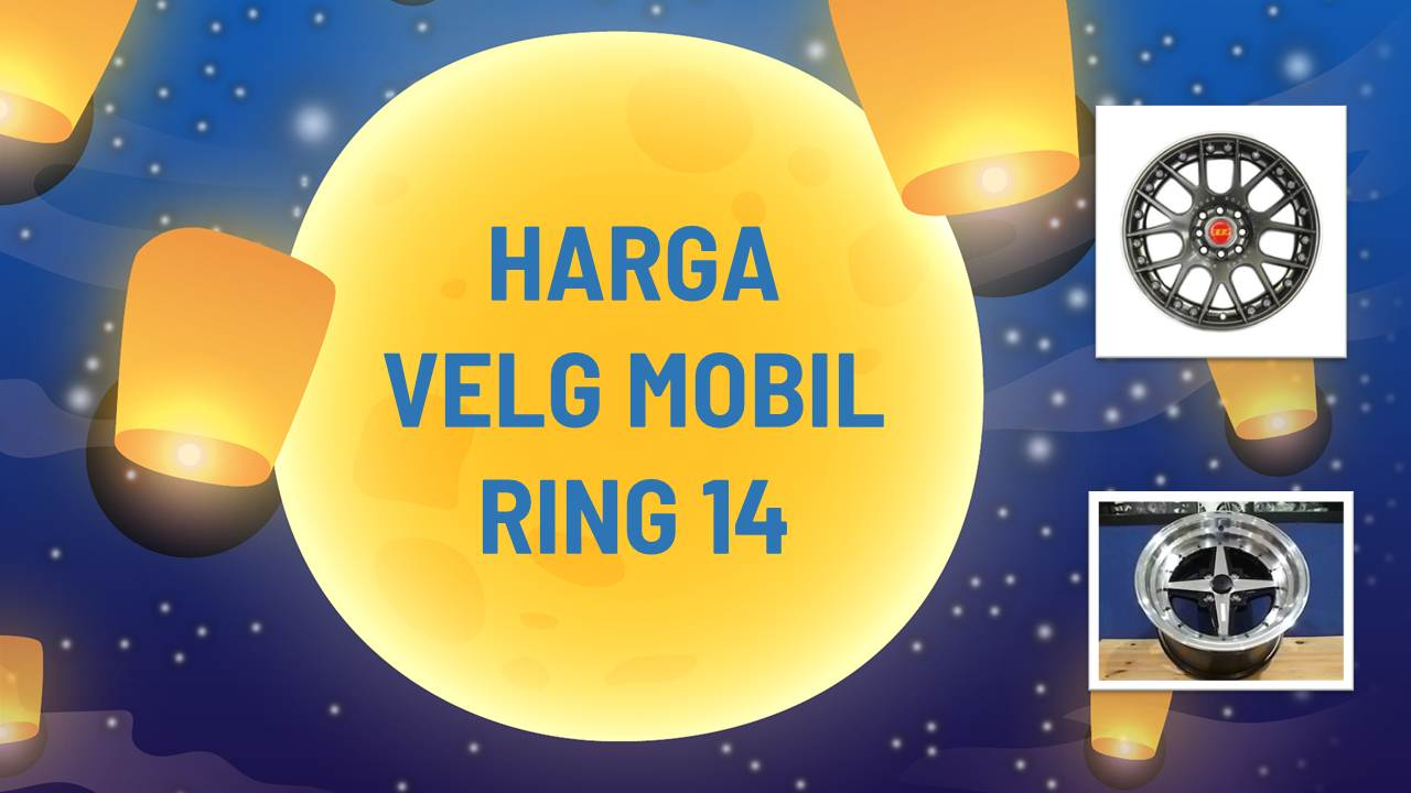 List Harga Velg Mobil Ring 14