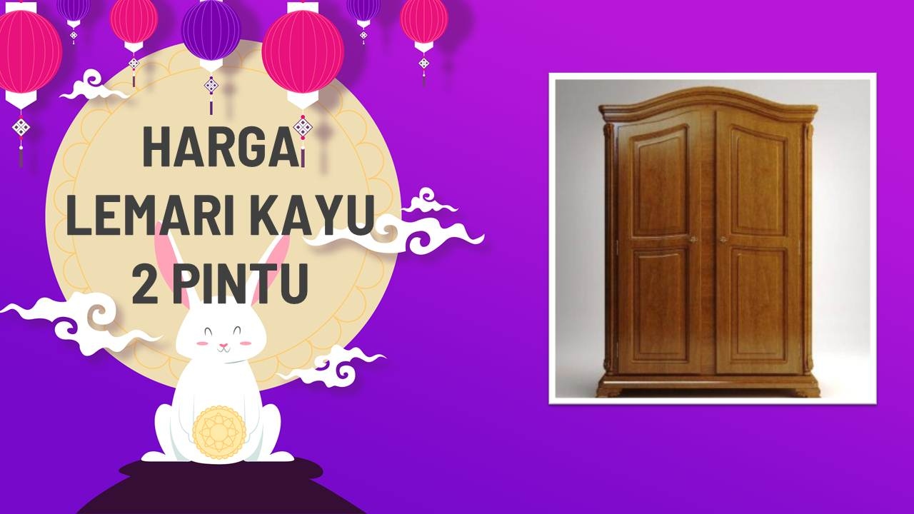 List Harga Lemari Kayu 2 Pintu Terbaru