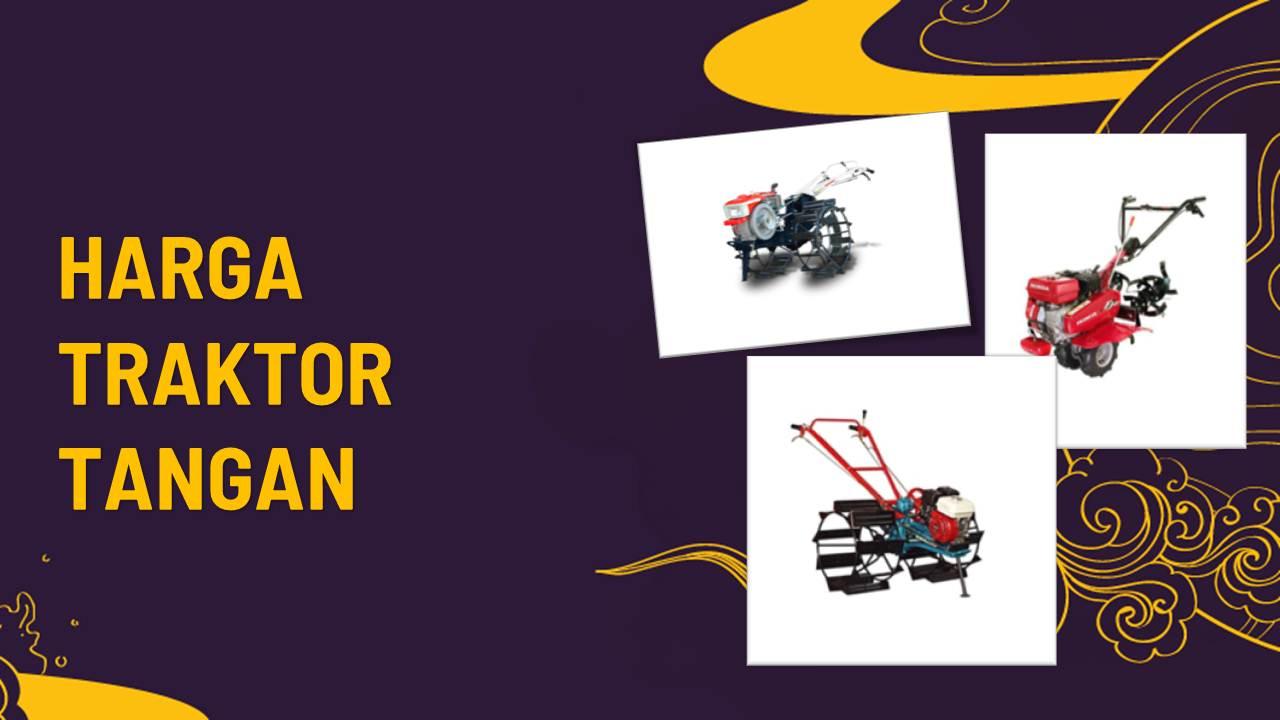 List Harga Traktor Tangan Terbaru